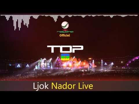 Ljo9 Nador Live 2017 - Top