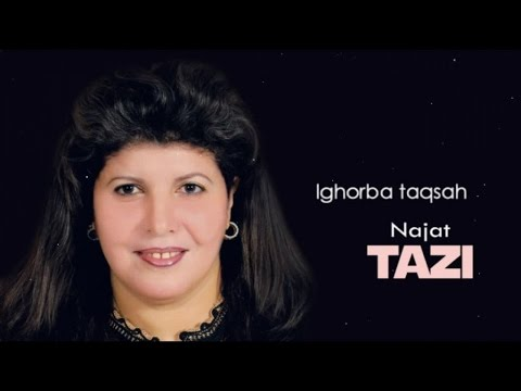 Najat Tazi - Lghorba Taksah