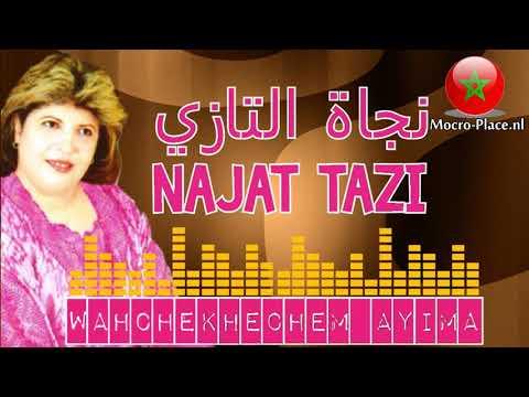Najat Tazi - Wahchakhechem Ayama