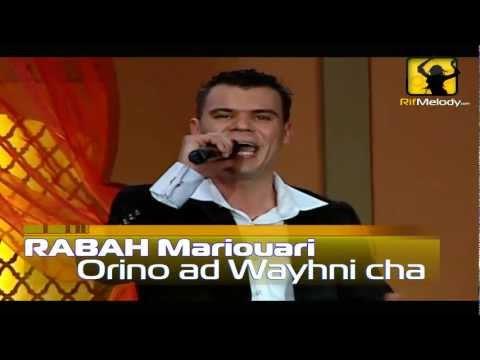 Rabah Mariouari / Orino 3ad Wayahni Cha