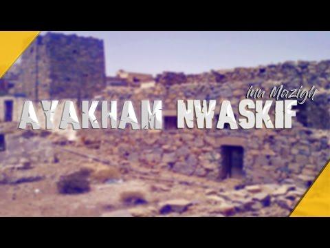 Inu Mazigh  - Ayakham NWaskif