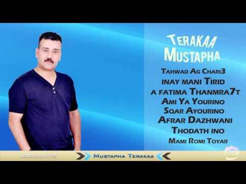Mustapha Terakaa Live - A Babam Daromi - Mayamo Gha Na9im - A Tamsray Akidam