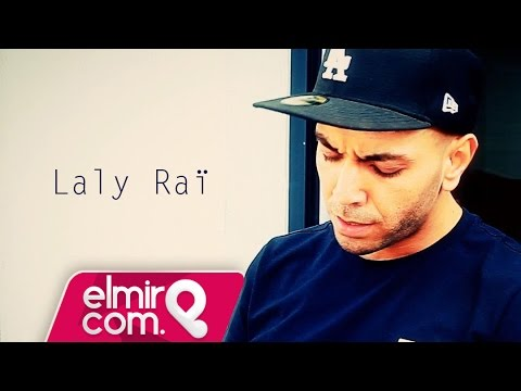 Laly Raï Feat Samir Daali - Lwalida 2015
