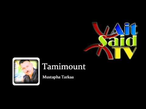 Mustapha Tarkaa - Tamimount