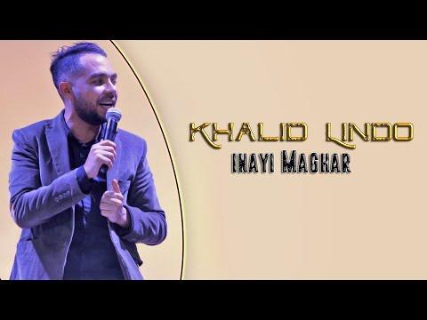 Khalid Lindo 2017 - Inayi Maghar