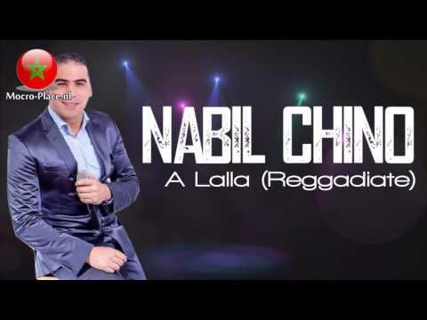 Nabil Chino 2017 - A Lalla (Reggadiate)